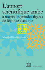 L'apport scientifique arabe à travers les grandes figures de l'époque classique