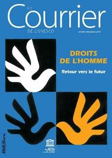 Le Courrier de l'Unesco (2018_4): droits de l'homme – Retour vers le futur