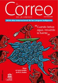 EL Correo de la Unesco: 2019: Año Internacional de las Lenguas Indígenas: enero-marzo 2019