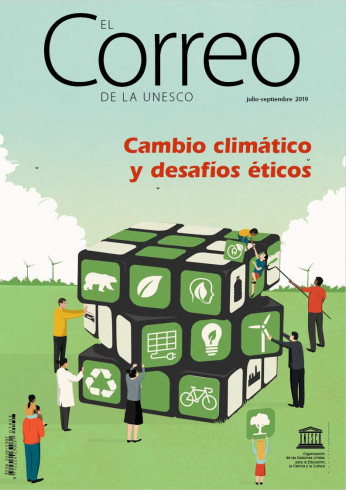 EL Correo de la Unesco (2019_3): Cambio climático y desafíos éticos