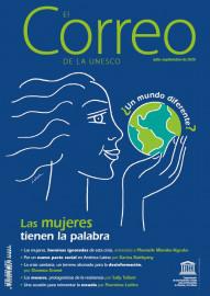 EL Correo de la Unesco (2020_3): ¿Un mundo diferente? Las mujeres tienen la palabra
