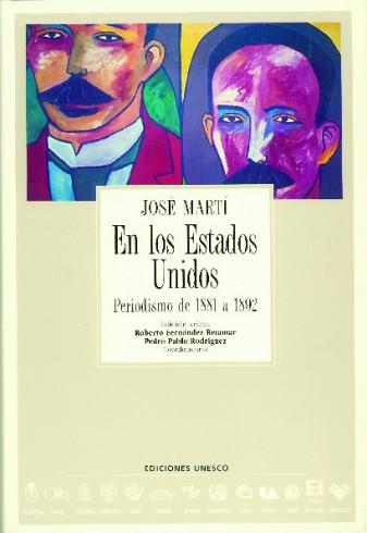 En los Estados Unidos  Periodismo de 1881 a 1892 de José Martí