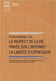 Étude mondiale sur le respect de la vie privée sur l'internet et la liberté d'expression