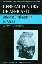 General History of Africa Collection II: Ancient civilizations of Africa - abridged version