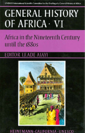 General History of Africa Collection VI: Africa in the nineteenth century until the 1880s - abridged version