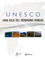 UNESCO Gran Atlas del Patrimonio Mundial