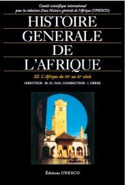 Histoire générale de l'Afrique, III: L'Afrique du VIIe au XIe siècle