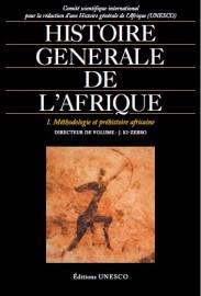 Histoire générale de l'Afrique, I: Méthodologie et préhistoire africaine