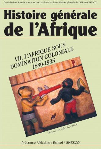 Histoire générale de l'Afrique (version abrégée), VII: l'Afrique sous domination coloniale, 1880-1935