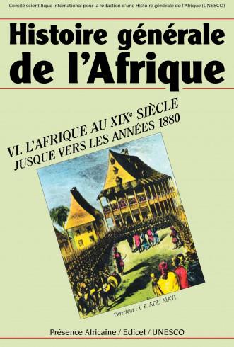 Histoire générale de l'Afrique (version abrégée), VI: L'Afrique du XIXe siècle jusque vers les années 1880
