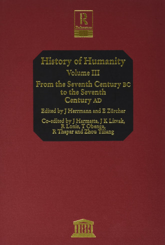 History of humanity: scientific and cultural development, v. III: From the seventh century B.C. to the seventh century A.D.
