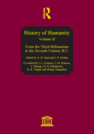 History of humanity: scientific and cultural development, v. II: From the third millennium to the seventh century B.C.