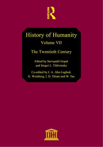 History of humanity: scientific and cultural development, v. VII: The Twentieth century