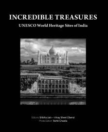 Incredible Treasures UNESCO World Heritage Sites of India