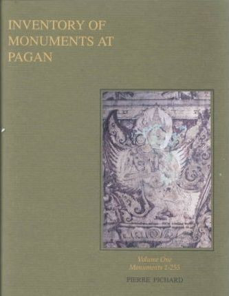 Inventory of Monuments at Pagan Vol. 1