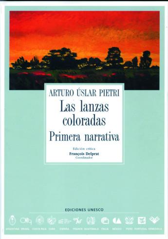 Las lanzas coloradas  (Arturo Úslar Pietri)