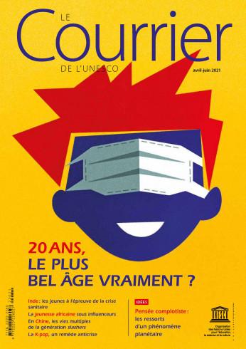 Le Courrier de l'Unesco (2021_2): 20 ans, le plus bel âge vraiment ?