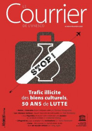 Le Courrier de l'Unesco (2020_4): Trafic illicite des biens culturels, 50 ans de lutte