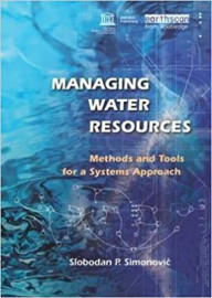 Managing water resources: methods and tools for a system approach: Methods and Tools for a Systems Approach