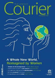 The Unesco Courier: A Whole New World, Reimagined by Women (July-September 2020)