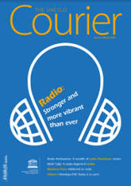 The Unesco Courier: Radio: Stronger and more vibrant than ever (January-March 2020)
