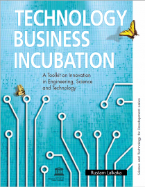 Technology business incubation: a toolkit on innovation in engineering, science and technology