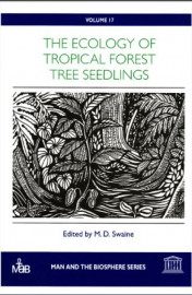 The Ecology of tropical forest tree seedlings