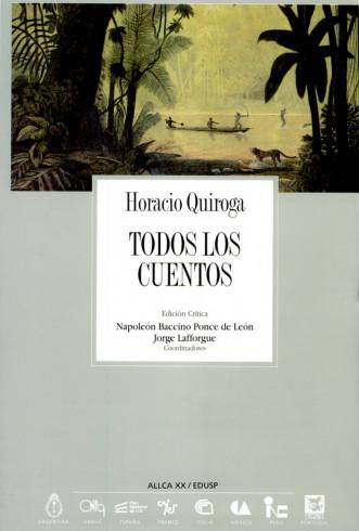 Todos Los Cuentos de Horacio Quiroga
