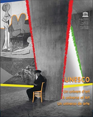 UNESCO: a universe of art - un univers d'art