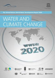 The United Nations World Water Development Report - 2020 - Water and Climate Change