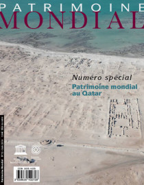 Patrimoine mondial 72: Numéro spécial - Patrimoine mondial au Qatar