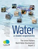 UN WORLD WATER DEVELOPMENT REPORT 2006 - WATER A SHARED RESPONSIBILITY  / BOOK + INTERACTIVE CD-ROM