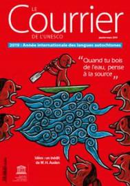 Le Courrier de l'Unesco (2019_1): Langues et savoirs autochtones