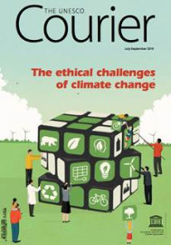 The UNESCO Courier  The ethical challenges of climate change (July-Sept. 2019)