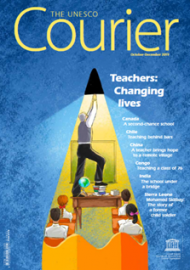 The UNESCO Courier Teachers: Changing lives (October-December 2019)