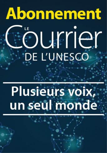Abonnement : Le Courrier de l'UNESCO (1 an)