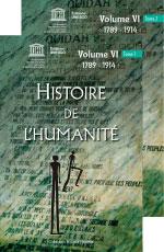 Histoire de l'humanité  Volume VI : 1789 - 1914