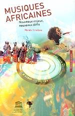 Musiques africaines - Nouveaux enjeux, nouveaux défis