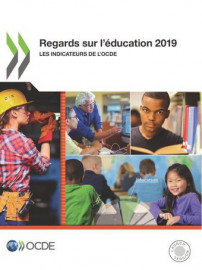 Regards sur l'éducation 2019 - Les indicateurs de l'OCDE