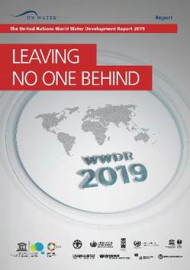 The UN World Water Development Report 2019  Leaving no one behind