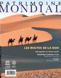 Patrimoine mondial 93: Les routes de la soie