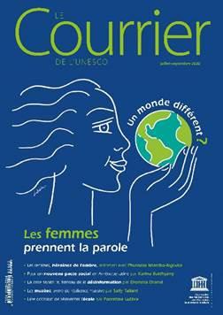 Le Courrier de l'Unesco Un monde différent ? Les femmes prennent la parole (juillet-septembre 2020)