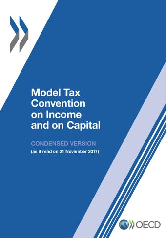 Model Tax Convention on Income and on Capital: Condensed Version 2017