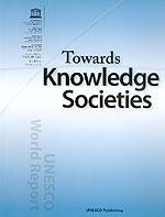 Towards Knowledge Societies
