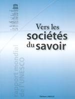 Vers les sociétés du savoir