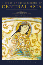 History of Civilizations of Central Asia  Volume IV: The Age of Achievement: A.D. 750 to the End of the Fifteenth Century - Part Two: The Achievements