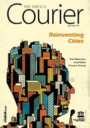 The UNESCO Courier - Reinventing Cities (April-June 2019)
