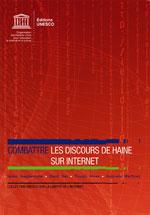 Combattre les discours de haine sur internet