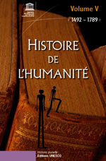 Histoire de l'humanité  Volume V : 1492 - 1789